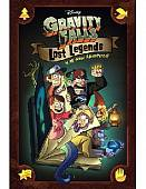 Gravity Falls. Lost Legends. 4 All-New Adventures