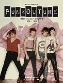 Punkouture. Fashioning a Riot 1976 to 1986