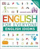 English for Everyone. English Idioms