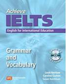Achieve. IELTS. English for International Education. Grammar and Vocabulary (+ Audio CD)