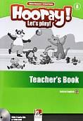 Hooray! Let's Play! British English. Level A. Teacher's Book (+ 2 Audio CDs) (+ DVD)