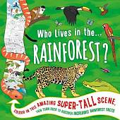 Who Lives in the... Rainforest?