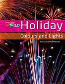 Holiday Colours and Lights