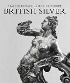 British Silver. State Hermitage Museum Catalogue